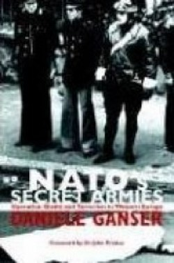 E-BOOK ONLINE: NATO's SECRET ARMIES: Operation Gladio And Terrorism In Western Europe, by Daniele Ganser