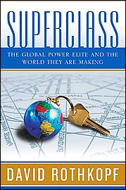 Book Review – SUPERCLASS: The Global Power Elite and the World They Are Making