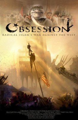 "Reinforcing the ""Islamo-Fascism"" Lie: 'Obsession' DVD is a Scare Tactic"