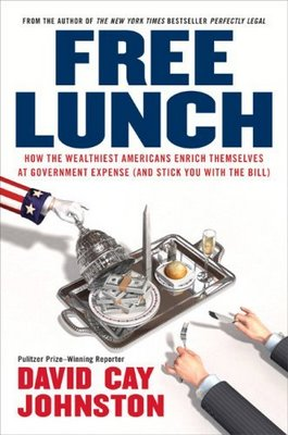 Book Review - Free Lunch: How the Wealthiest Americans Enrich themselves at Government Expense (and Stick You with the Bill)