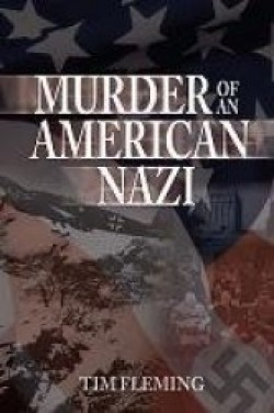 Book Review: Murder Of An American Nazi