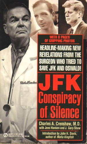 Dr. Charles Crenshaw & the Murder of John Kennedy