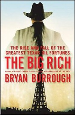 Book Review: Jonathan Yardley on 'The Big Rich' – The Rise and Fall of the Greatest Texas Oil Fortunes
