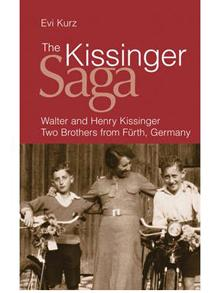 Review – The Kissinger Saga: Walter and Henry Kissinger by Evi Kurz