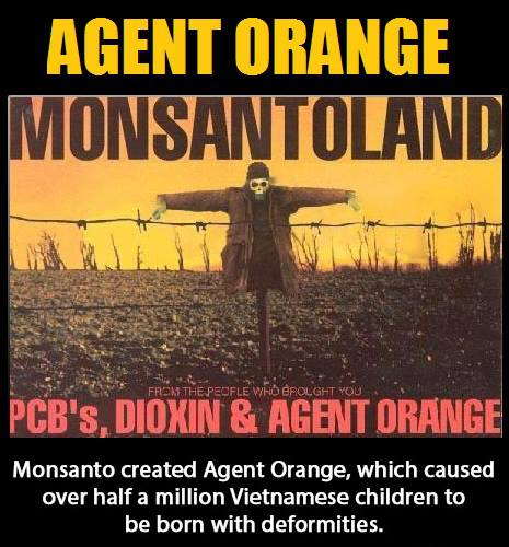 Agent Orange and Monsanto's War-Zone Harvest