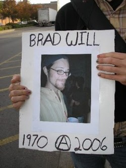 The Murder of Indymedia Journalist Brad Will by Oaxacan Paramilitaries